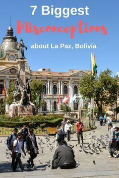 7 Biggest Misconceptions about La Paz Bolivia | Joy and Journey
