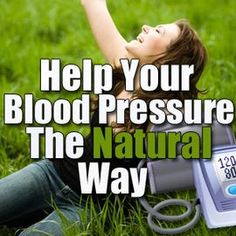 Natural Remedies for High Blood Pressure - Help your Blood Pressure Natural Way