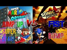 Mario Odyssey Jump Up, Super Star! Vs. Sonic Forces Fist Bump - YouTube