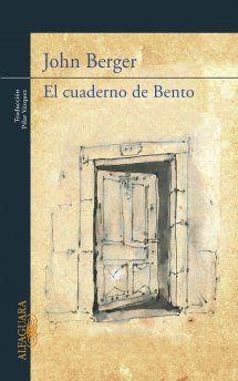 El cuaderno de Bento - John Berger-     Durante su breve existencia, el célebre filósofo Baruch Spinoza, padre de la Ilustración, llevó un cuaderno de apuntes que se perdió tras su muerte. En El cuaderno de Bento, el pintor, ensayista, activista y novelista John Berger imagina el aspecto que podría haber tenido ese cuaderno: un reflejo de cómo el arte puede orientar la mirada.  Un puñado de maravillosos dibujos, relatos iluminadores -como el de la anciana nadadora que tuvo que huir de [...].