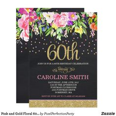 Pink and Gold Floral 60th Birthday Invitation An elegant Pink and Gold Floral 60th Birthday Invitation, a perfect way to announce this special milestone. Fun birthday party invites - customize your invitations. #birthdayparty #invites #invitations