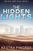The Hidden Lights (The Soul Seer Saga, Book 1) - http://freebiefresh.com/the-hidden-lights-the-soul-seer-free-kindle-review/