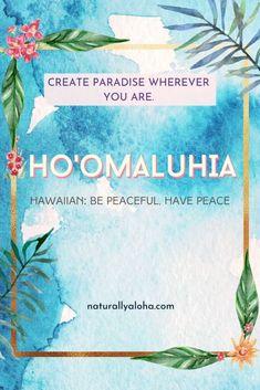 Hawaiian Phrases, Hawaiian Quotes, Aloha Hawaii, Hawaii Life, Hawaii Language, Practicing Self Love, God Help Me, Praying To God, Yoga Quotes