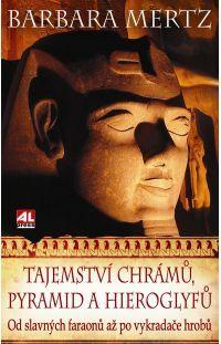 Tajemství chrámů, pyramid a hieroglyfů #alpress #chrámy #pyramidy #hieroglyfy #egypt #tajemství #knihy