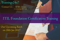Join Trainings24x7 for ITILFoundation Learn Service Management Method, Process improvement & Other Key Concept you will learn the core disciplines of ITIL in training. Our Upcoming Batch On : 28th Jan 2017 Training Days : 2 Days Fees : 15000* Conducted On : Weekends Trainer : 10+Yrs Experience  Venue : 301 F - 16 Preet Vihar  Opp. Metro Station New Delhi 110092 Contact Us : 9871115065