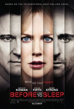'Before I Go to Sleep' is a 2014 British-American mystery thriller film written and directed by Rowan Joffé. A film adaptation of S. Watson's 2011 novel of the same name, the film stars Nicole Kidman, Mark Strong, Colin Firth, and Anne-Marie Duff. Films Hd, Hd Movies, Movies And Tv Shows, Watch Movies, Film Movie, Movies Free, Millenium Film, Valentines Movies, Image Film