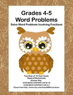 Here's a collection of task cards that will give your students practice in solving word problems involving fractions. There are 20 task cards that will provide practice for your students in this common core skill.  Aligned withCCSS.MATH.CONTENT.4.NF.B.3.DCCSS.MATH.CONTENT.5.NF.A.2   An answer key and student worksheet is included for each set.