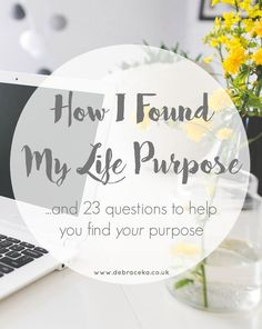 Are you searching for your life purpose? Here are 23 questions to help tou discover your purpose and passion // http://www.debraceka.co.uk