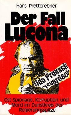 1987 HANS PRETTEREBNER DER FALL LUCONA   DR. HEINZ FISCHER UMARMT UDO PROKSCH