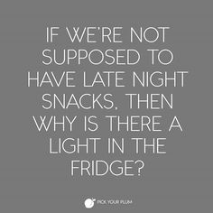 That's right, because it's a lie! #midnightsnack #PYPbellylaughs #funnies Follow @PickYourPlum on IG for more laughs! Fun times over on www.pickyourplum.com True deals, fast shipping and unique products.