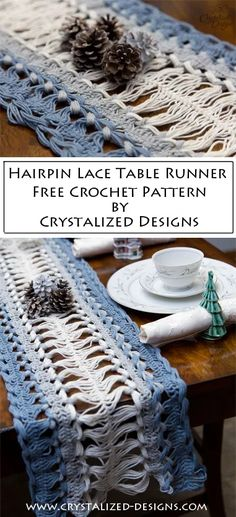 Hairpin Lace Table Runner ~ A Free Crochet Pattern and Tutorial - Crystalized Designs Blog