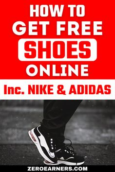 Free Shoes, Work From Home Jobs, Shoes Online, Make Money Online, Saving Money, Adidas, Nike, Business, Clothing