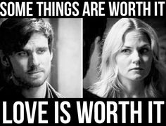 """""""Some things are worth it.. LOVE is worth it"""" CAPTAIN SWAN❤️"""