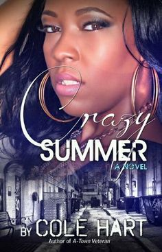 Crazy Summer by Cole Hart, http://www.amazon.com/dp/B00882CGP4/ref=cm_sw_r_pi_dp_vEAaqb0Z7EV95  Storyline based on Augusta....I good book if you like Urban books