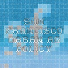 San Francisco Urban Ag Policy