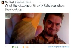 THE GIANT ALEX IN THE SKY HAS RETURNED! >>> I would erase myself if I saw that!!! JUST A GIANT PENCIL OH MY GOSH! What? You thought I meant Alex Hirsch?