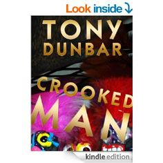 Amazon Crooked Man A Hard Boiled But Humorous New Orleans Mystery