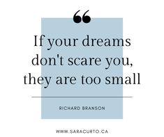 Check in with your career goals and dreams. When you think about them, do they make you nervous and scared? You're on the right track. Career Choices, Career Change, Richard Branson, Career Coach, Resume Writing, Job Search, Monday Motivation, Helping People, Dreaming Of You
