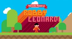 Designer Gets Creative With His Resume, Makes a Game Out of It A Cool and amazingly creative way to present himself. A perfect theme fit of his skills. Check it out here:  http://www.rleonardi.com/interactive-resume/