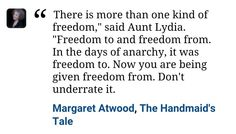 Quote from The Handmaids's Tale by Margaret Atwood.