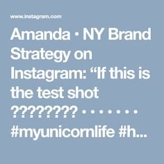 """Amanda • NY Brand Strategy on Instagram: """"If this is the test shot 😍😍🦄🦄🦄🦄🦄🦄 • • • • • • • #myunicornlife #howihue #candygirlgang #candyminimal #cheers #colorfull #creativity…"""" • Instagram"""