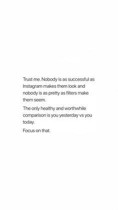 Mar 2019 - Trust me, no one is as successful makes them look or as flawless as a filter makes them seem. Mood Quotes, True Quotes, Positive Quotes, Motivational Quotes, Inspirational Quotes, Boss Babe, Favorite Quotes, Best Quotes, Happiness