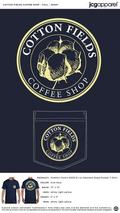 Cotton Fields Coffee Shop Fall Shirt #cotton #fields #coffee #shop #fall #shirt #classic #design