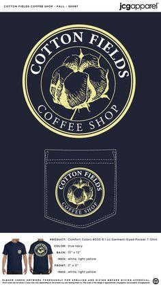 Cotton Fields Coffee Shop Fall Shirt #cotton #fields #coffee #shop #fall #shirt #classic #design Custom Design Shirts, Shirt Designs, Fall Designs, Cotton Fields, Sorority And Fraternity, Fall Shirts, Comfort Colors, Custom T, Apparel Design