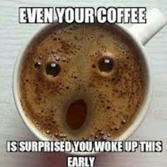 We all hate early mornings! #FUNNY #coffee