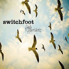 Switchfoot: hello hurricane... I need this album badly:(