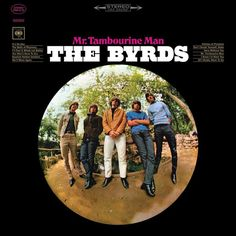 The Byrds Mr. Tambourine Man on Limited Edition Colored 180g LP from Friday Music
