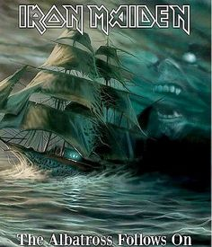 Iron Maiden's best song rime of the ancient mariner
