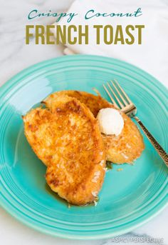 Crazy for Coconut French Toast on ASpicyPerspective.com #coconut