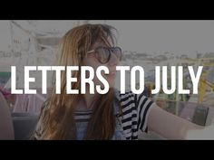 Letters to July /// 15 (by Doddleoddle)