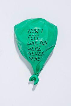 Now I feel like you were never here
