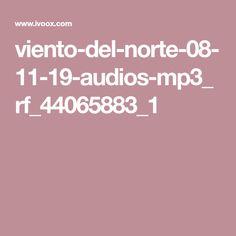 viento-del-norte-08-11-19-audios-mp3_rf_44065883_1 Asmr, Plan Nacional, Norte, Meditation Music, Autonomous Sensory Meridian Response