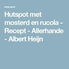 Hutspot met mosterd en rucola - Recept - Allerhande - Albert Heijn