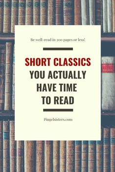 43 Short Classics You Have Time to Read Why do we love short classic books? Who has time to read long classic books? If you want to feel well-read, try these short classics that you actually have time to read. Reading Lists, Book Lists, Reading Books, Love Reading, Book Club Books, My Books, Long Books, Classics To Read, Best Books To Read