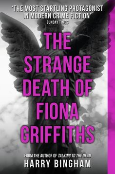 The Strange Death of Fiona Griffiths  (Fiona Griffiths #3) - Harry Bingham