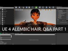 Unreal Engine 4.25. Alembic Hair. Q&A Part 1. Official answers from the community. - YouTube