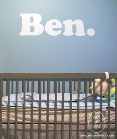 Baby name wall- Great idea because there is no worry of the letters falling like with some hung letters