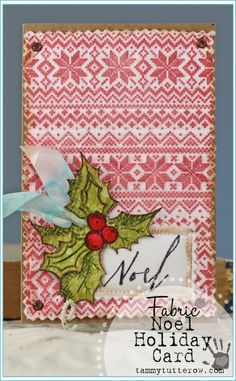 Tammy Tutterow   Noel Fabric Holiday Card featuring NEW Tim Holtz Holiday 2014 stamps.