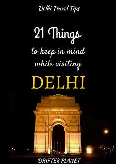 Delhi Travel Tips - Drifter Planet