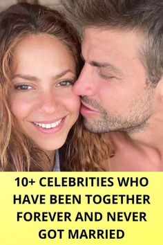 10+ Celebrities Who Have Been Together Forever And Never Got Married