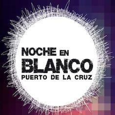 La Noche en Blanco en Puerto de la Cruz, Tenerife | Canarias Free