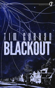 Tome Tender: Blackout by Tim Curran