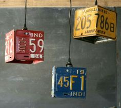 Take old license plates and make lights for the garage, or the game room in the house