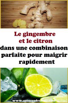 Le gingembre et le citron dans une combinaison parfaite pour maigrir rapidement #gingembre #citron #recetterégime #maigrir #maigrirvite