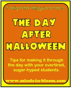 56 Best The Day After Halloween images | Halloween candy, Teaching