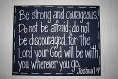 Be Strong and Courageous, Navy Blue, Nursery Bible Verse Wall Art, 16x20 Custom Painting, Joshua 1:9. $54.99, via Etsy.
